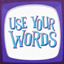 Use Your Words! icon