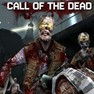 CALL OF THE DEAD!