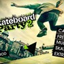 Skateboard Party 2 on Iphone(2)