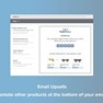 Promote your products in email upsells.  icon