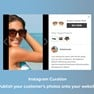 Curate your customer images from Instagram and display them on your site.  icon