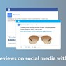 Share your reviews and photos across social media (Facebook, Google, Twitter, and Linkedin). icon