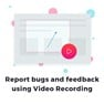 Capture and Report bug using Video recording of your screen icon